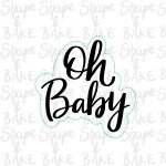 Oh baby text cookie cutter