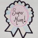Super mum badge cookie cutter