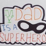 My dad is my superhero cookie cutter