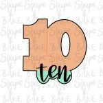 Number ten with wording cookie cutter