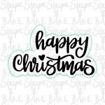 Happy christmas plaque cookie cutter (outline only)