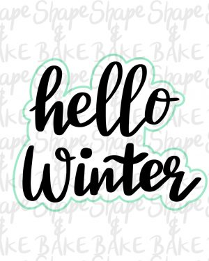 Hello winter cookie cutter (outline only)