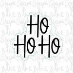 Ho Ho Ho plaque cookie cutter (outline only)