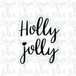 Holly jolly plaque cookie cutter (outline only)