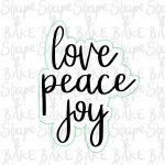 Love peace Joy plaque cookie cutter (outline only)