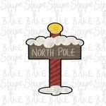 North pole sign cookie cutter
