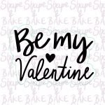 Be my valentine cookie cutter (outline only)