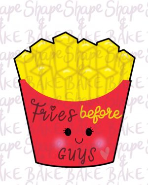 Fries Before Guys cookie cutter