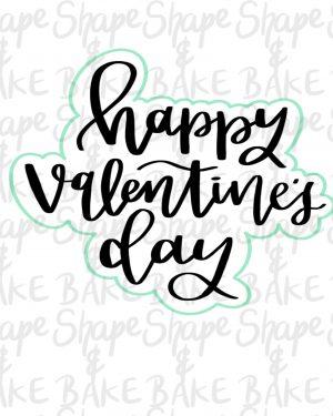 Happy Valentines Day cookie cutter