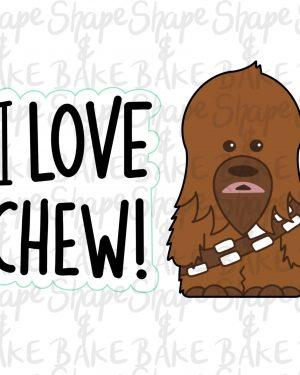 I Love Chew cookie cutter set (2 cutters)