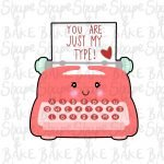 You are just my type cookie cutter