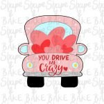 You drive me crazy cookie cutter