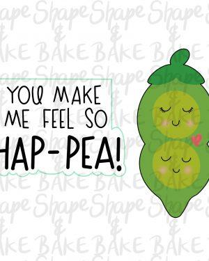 You make me fee so hap-pea cookie cutter set (2 cutters)