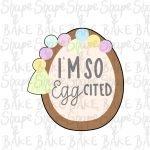 I'm so eggcited egg cookie cutter