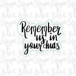 Remember us in your duas cookie cutter (outline only)
