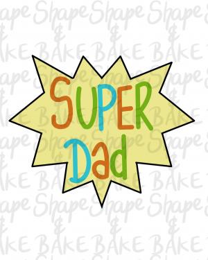 Super Dad plaque cookie cutter