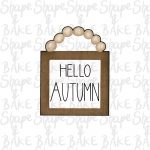 Hello Autumn board cookie cutter